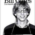 Bill Gates. Una biografia non autorizzata